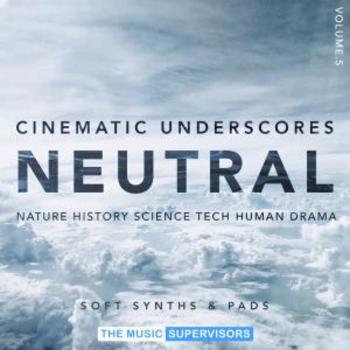 Cinematic Underscores Vol5. Neutral