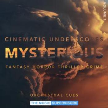 Cinematic Underscores Vol1. Mysterious