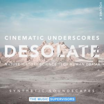 Cinematic Underscores Vol4. Desolate