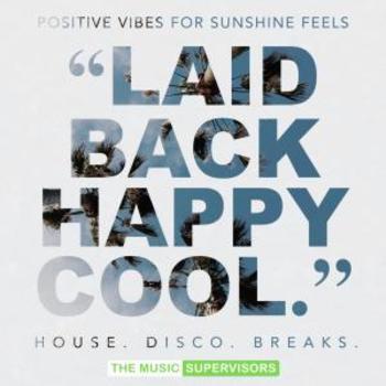 Laid Back Happy Cool