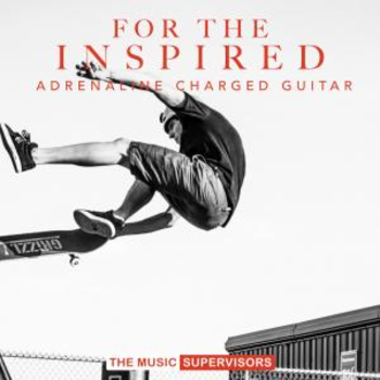 For The Inspired (Adrenaline Charged Guitar)