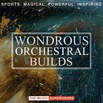 Wondrous Orchestral Builds