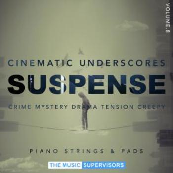 Cinematic Underscores Vol8. Suspense