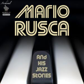 Mario Rusca and his Jazz Stories