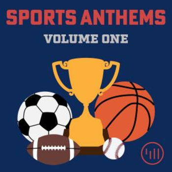Sports Anthems Vol 1