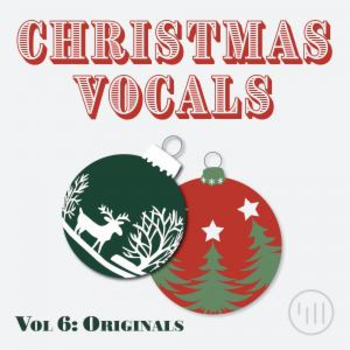 Christmas Vocals Vol 6: Originals