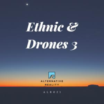 Ethnic and Drone Vol 3