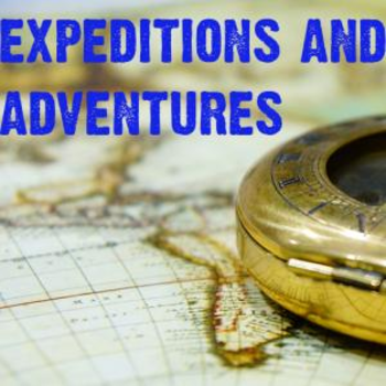Expeditions and Adventures