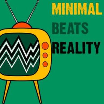 Minimal Beats Reality