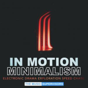 In Motion Minimalism (Driving and Electronic)