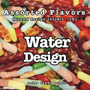 Assorted Flavors 13 - Water Design