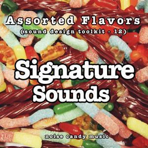 Assorted Flavors 12 - Signature Sounds