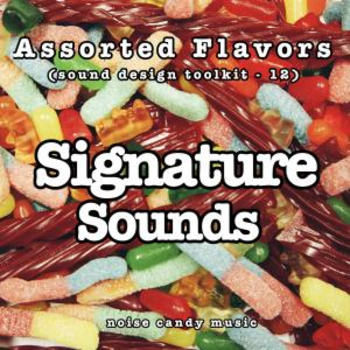 Assorted Flavors 12 - Signature Sounds