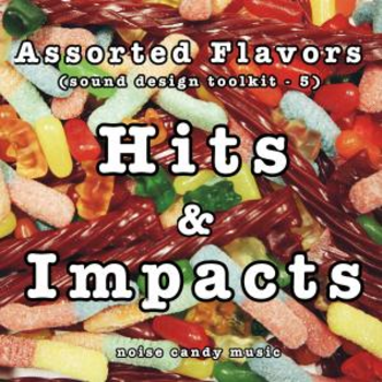 Assorted Flavors 5 - Hits and Impacts
