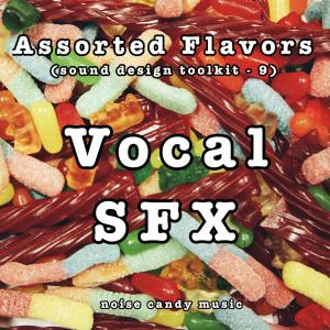 Assorted Flavors 9 - Vocal SFX