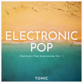 Chill Electronic Pop Underscores Vol. 1