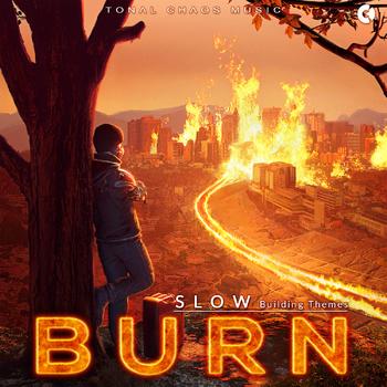 Burn - Slow Building Themes