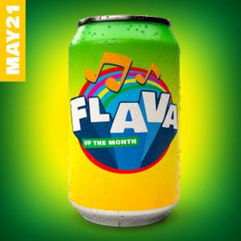 FLAVA Of The Month MAY 21