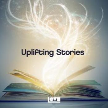 Uplifting Stories