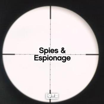 Spies & Espionage