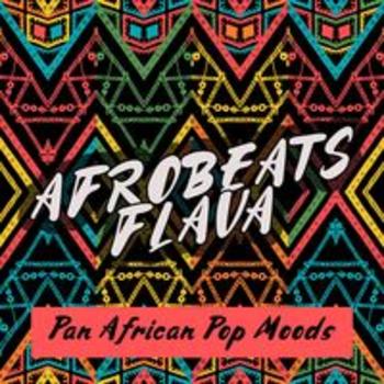 AFRO 246 - AFROBEATS FLAVA - PAN AFRICAN POP MOODS