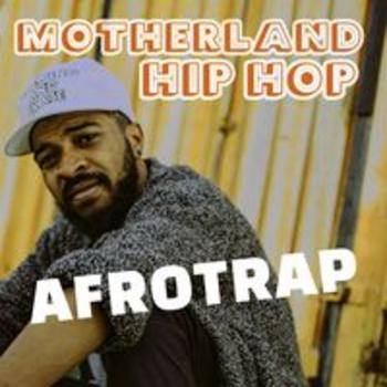 AFRO 244 - MOTHERLAND HIP HOP - AFROTRAP