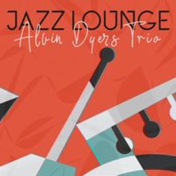SCDV 972 - JAZZ LOUNGE - Alvin Dyers Trio