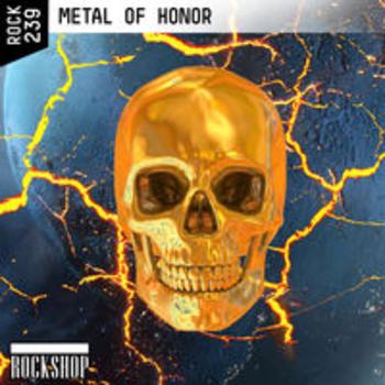 ROCK 239 - METAL OF HONOR