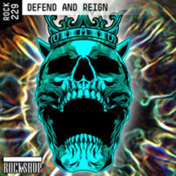ROCK 229 - DEFEND AND REIGN