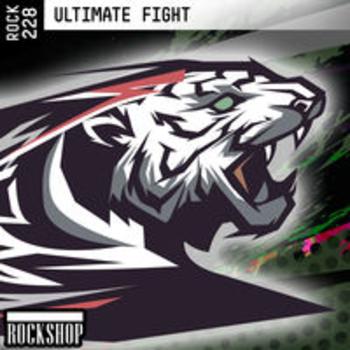 ROCK 228 - ULTIMATE FIGHT