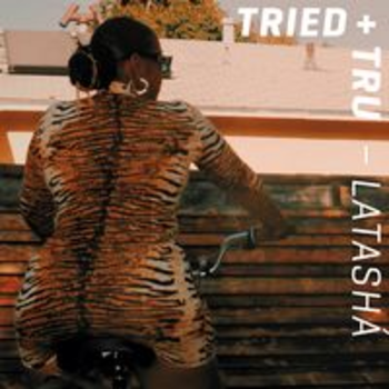 HIP 117 - TRIED + TRU - LATASHÁ