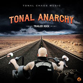 Tonal Anarchy - Trailer Rock