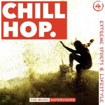 Chill Hop Vol.4 (Mellow Hip Hop Beats for Extreme Sport)