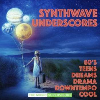 Synthwave Underscores (Retro 80's Dreamwave)