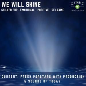 We Will Shine