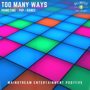Too Many Ways