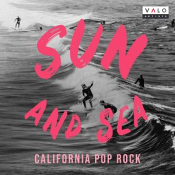 Sun And Sea - California Pop Rock
