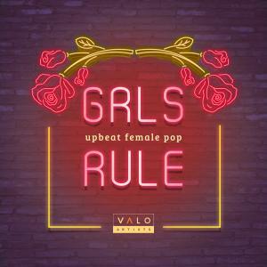 GRLS Rule - Upbeat Female Pop