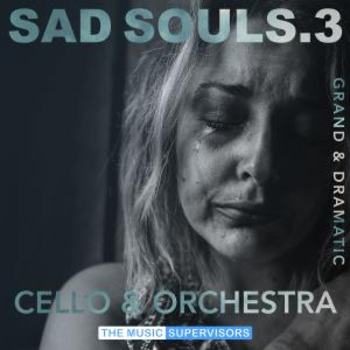 Sad Souls 3 (Grand and Dramatic Orchestral)