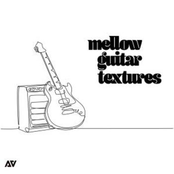Mellow Guitar Textures
