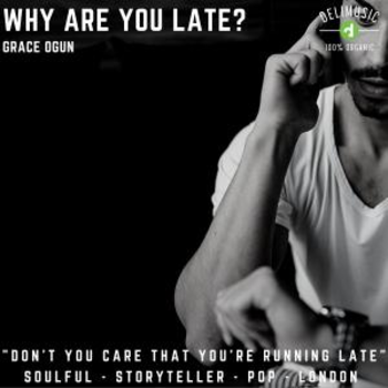 Why Are You Late