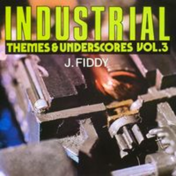 SONV 137 - INDUSTRIAL THEMES & UNDERSCORES Vol.3 - J. Fiddy