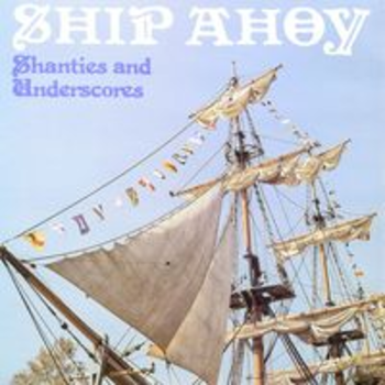 SONV 132 - SHIP AHOY - Shanties and Underscores