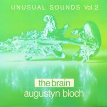SONV 133 - UNUSUAL SOUNDS Vol. 2 The Brain - Augustyn Bloch