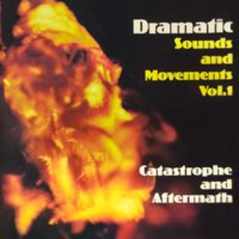 SONV 125 - DRAMATIC SOUNDS AND MOVEMENTS Vol. 1 Catastrophe and Aftermath