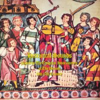SONV 126 - HISTORICAL SOUNDS played on the Original Instruments of the Period 11th-17th Century