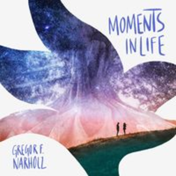 SCDV 1025 - MOMENTS IN LIFE - Gregor F. Narholz