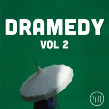 Dramedy Vol 2