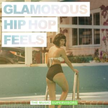 Glamorous Hip Hop Feels (Chic & Chilled)