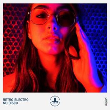 Retro Electro Nu Disco